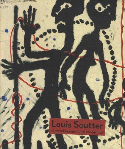 Louis Soutter : Le tremblement de la modernité par Julie Borgeaud