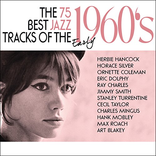 75 Best Jazz Tracks of the Ear...