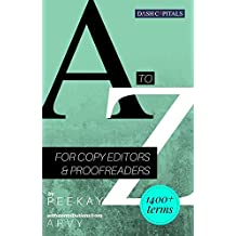 A TO Z FOR COPY EDITORS & PROOFREADERS (English Edition)