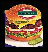 Totally Burgers Cookbook (Totally Cookbooks) by Helene Siegel (1996-10-06)