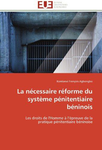 La nécessaire réforme du système pénitentiaire béninois par Komlanvi François Agbongbo