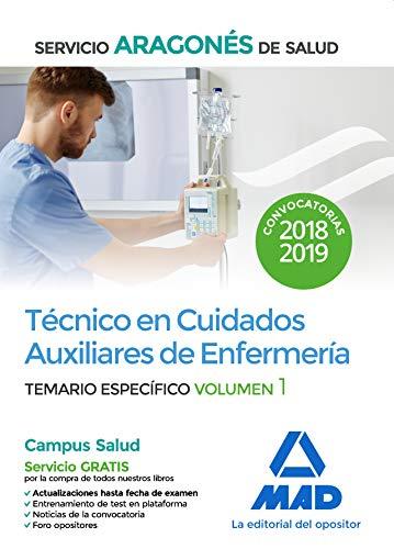 Técnico en Cuidados Auxiliares de Enfermería del Servicio Aragonés de Salud. Temario específico volumen 1