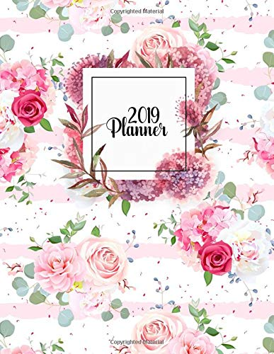 2019 Planner: Romantic french bouquets of red and pink rose, white peony and camellia floral 2019 planner with weekly views, inspirational quotes, to-do lists and more (Floral Organizers, Band 89) (Collectibles White Rose)