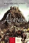 Alcazaba ) par Sánchez Adalid
