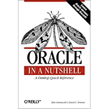 Oracle in a Nutshell: A Desktop Quick Reference (In a Nutshell (O'Reilly))