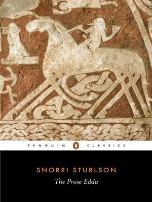 The Prose Edda: Norse Mythology (Penguin Classics) by Sturluson, Snorri, Byock, Jesse L. (2006) Paperback