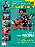 Play Solo Flamenco Guitar With Juan Martin...