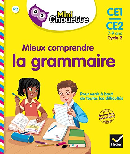 Mini Chouette - Mieux comprendre la grammaire CE1/CE2 7-9 ans par Lou Lecacheur