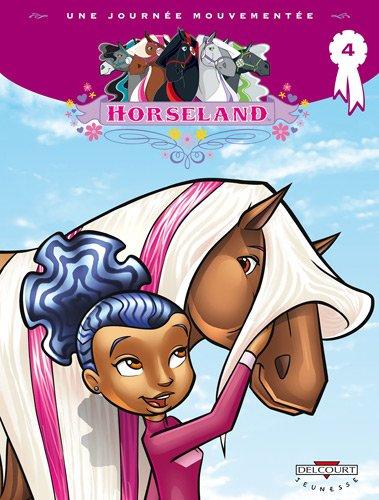 Horseland T04 Une journée mouvementée