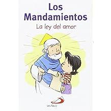 Los mandamientos: La ley del amor