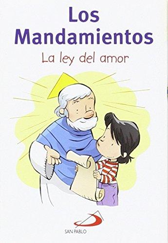 Los mandamientos: La ley del amor por Equipo San Pablo