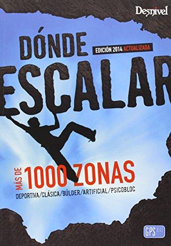 Dónde escalar en España (Guias De Escalada)