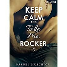 Keep Calm and Take Me,  Rocker 3 (Keep Calm and Take Me, Rocker)