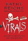 VIRALS - Jeder Tote hütet ein Geheimnis (Virals. Die Tory-Brennan-Romane, Band 3)