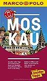 MARCO POLO Reiseführer Moskau: Reisen mit Insider-Tipps. Inklusive kostenloser Touren-App & Update-Service