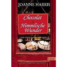 Chocolat / Himmlische Wunder