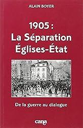 1905, la séparation églises-état. : De la guerre au dialogue