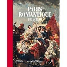 Paris romantique : 1815-1848