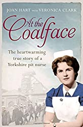 At the Coalface: The memoir of a pit nurse