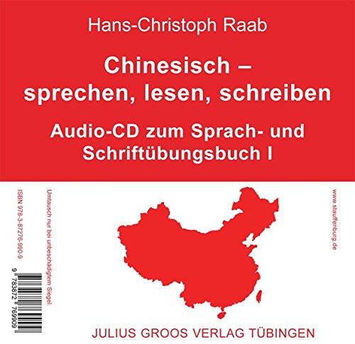 Mandarin-chinesisch-cd (Chinesisch – sprechen, lesen, schreiben: Audio-CD zum Sprach- und Schriftübungsbuch I)