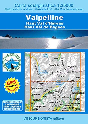 Valpelline, Haut Val d'Hérens, Haut Val de Bagnes. Carta scialpinistica 1:25.000. Ediz. multilingue (Le nevi dell'escursionista)