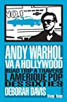 Andy Warhol va à Hollywood par Davis