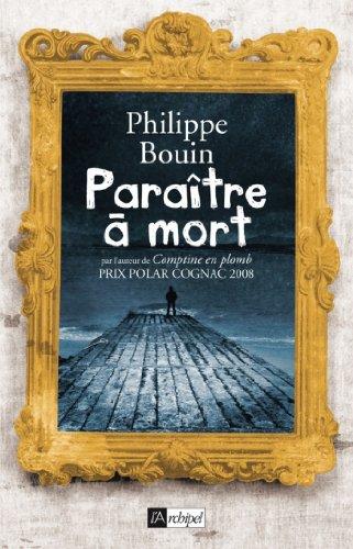 Paraître à mort (Suspense) (French Edition)