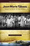 Jean-Marie Tjibaou, Kanak Witness to the World: An Intellectual Biography (Pacific Islands Monograph Series) by Eric Waddell (2009-01-30)