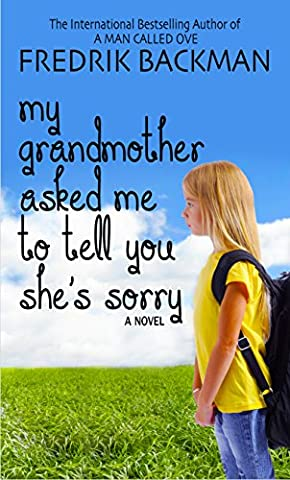My Grandmother Asked Me to Tell You She's Sorry (Thorndike Press Large Print Core Series)