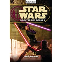 Star Wars Wächter der Macht 9: Sieg