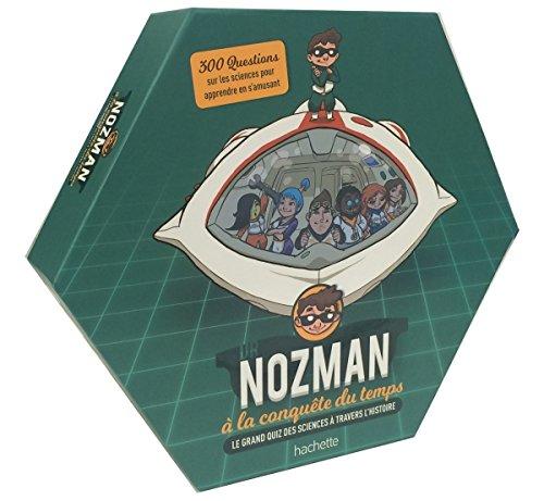 Dr Nozman à la conquête du temps, le quizz scientifique à travers l'histoire