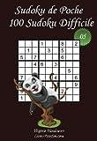 Sudoku de Poche - Niveau Difficile - N°5: 100 Sudokus Difficiles - à emporter partout - Format poche (A6 - 10.5 x 15 cm)