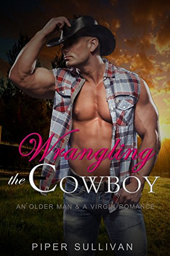 wrangling-the-cowboy-an-older-man-a-virgin-romance-english-edition