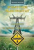 Schmutzige Elektrizität: Die Gesundheitsrisiken der globalen Elektrifizierung - Samuel Milham