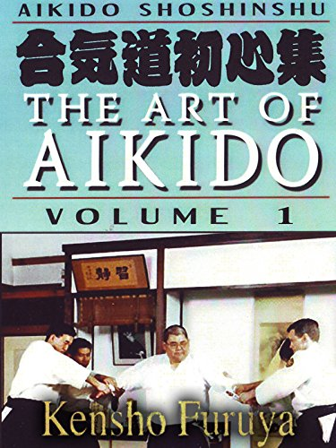 Aikido Shoshinshu The Art of Aikido Vol1 Kensho Furuya [OV]