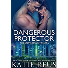 Dangerous Protector (Red Stone Security Series Book 14) (English Edition)
