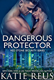 Dangerous Protector (Red Stone Security Series Book 14)