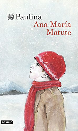 Paulina (Volumen independiente) por Ana María Matute
