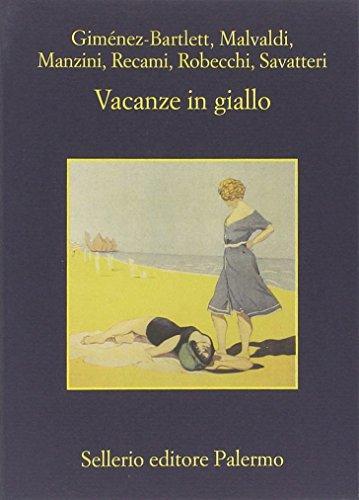 Vacanze in giallo (La memoria)