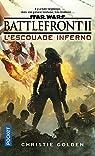 Star Wars : Battlefront II : L'Escouade Inferno par Golden