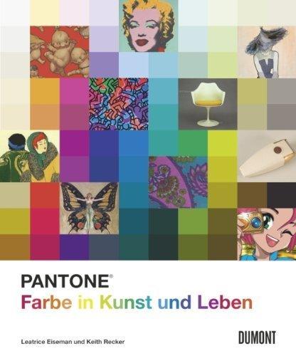 Pantone-farbe (Pantone. Farbe in Kunst und Leben von Leatrice Eiseman (12. Oktober 2011) Gebundene Ausgabe)