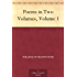 Poems in Two Volumes, Volume 1 (English Edition)