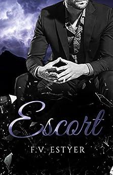 Escort (Sinners & Saints t. 1) par [Estyer, F.V.]