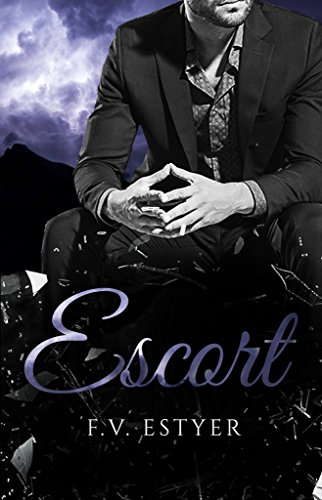 Escort (Sinners & Saints t. 1) par [Estyer, F.V.]