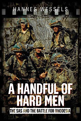 a-handful-of-hard-men-the-sas-and-the-battle-for-rhodesia