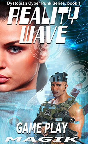 reality-wave-game-play-book-2-dystopian-cyberpunk-series-english-edition