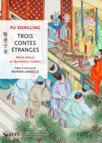 Trois contes étranges par Songling Pu