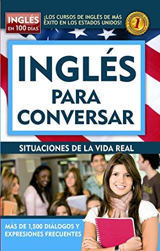 Inglés En 100 Días - Inglés Para Conversar / English in 100 Days - Conversational English (Ingles en 100 Dias) por Aguilar