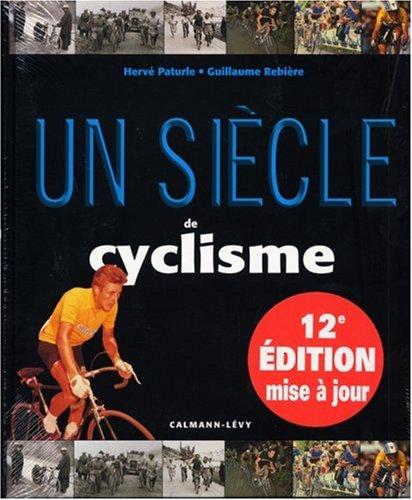 Un siècle de cyclisme