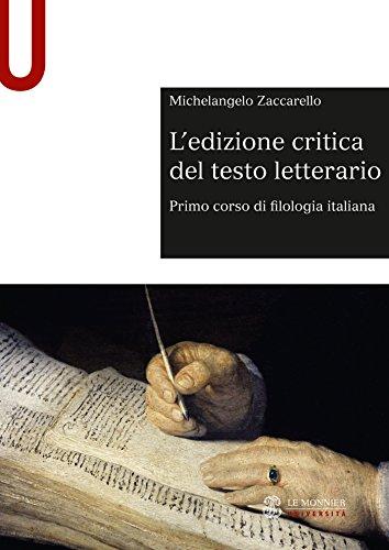 L'EDIZIONE CRITICA DEL TESTO LETTERARIO - Edizione digitale: Primo corso di filologia italiana